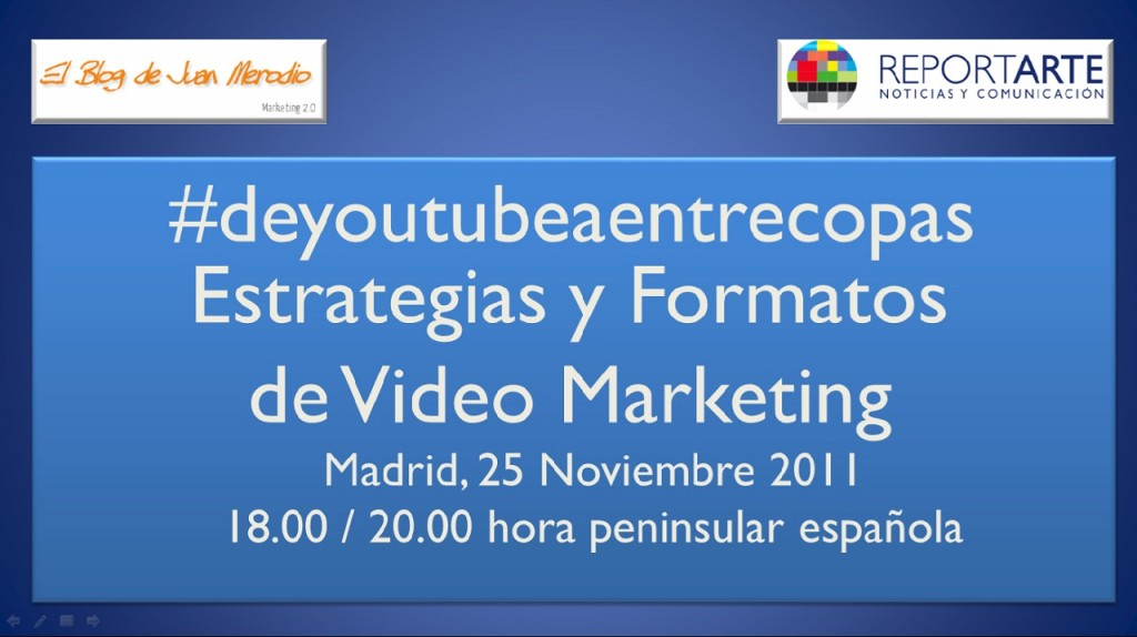 De Youtube a Entre Copas, conferencia sobre Video Marketing