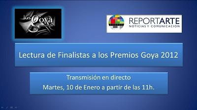 Transmisión en directo Lectura Finalistas Premios Goya 2012