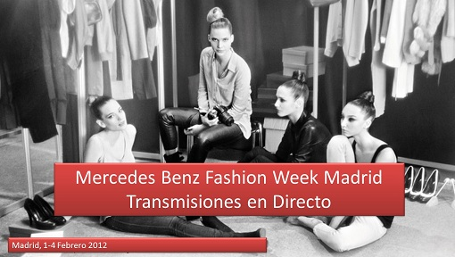 En directo, Mercedes Benz Fashion Week Madrid