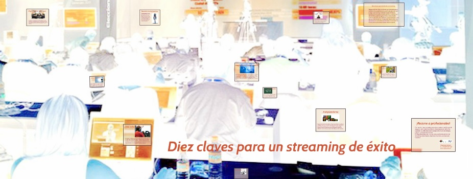 10 claves para una transmision streaming de exito