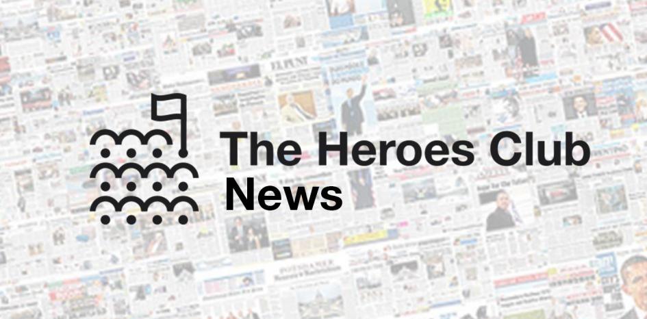 The Heroes Club News