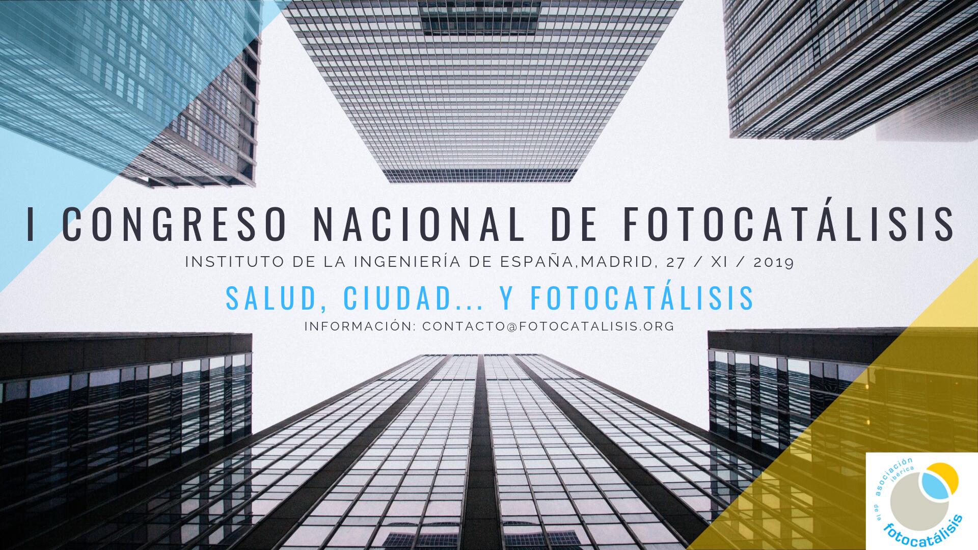 I Congreso Nacional de Fotocatálisis.