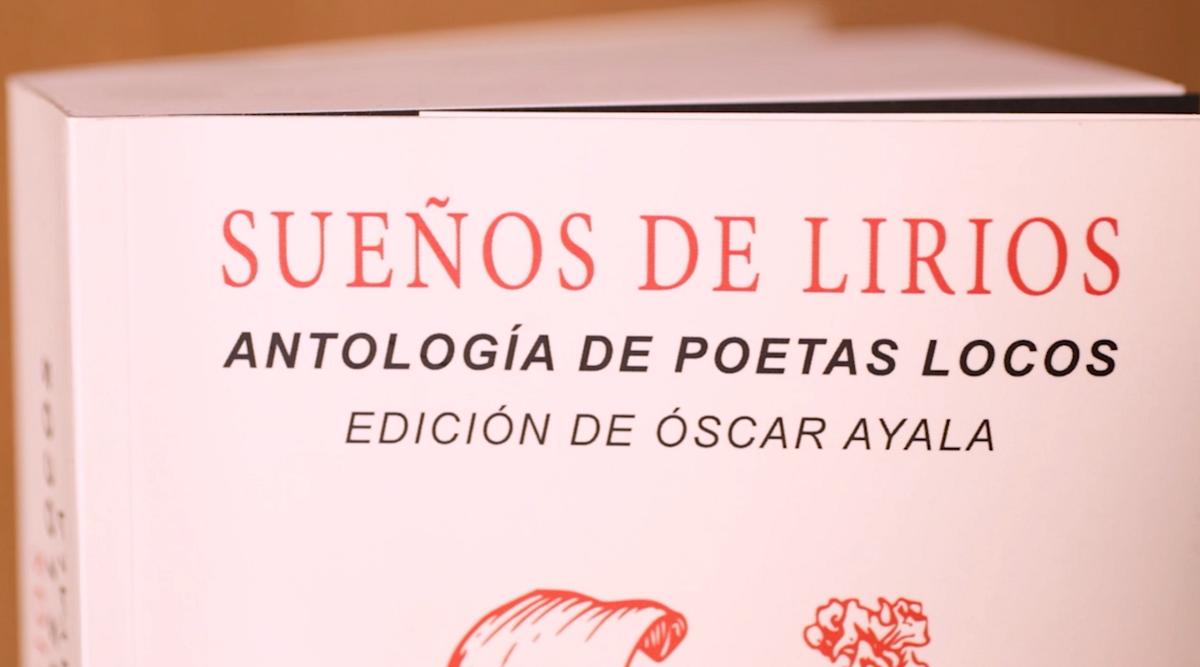 """""""Antología de Poetas Locos"""", con Óscar Ayala"""